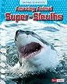 Amazing Animal Super-Sleuths