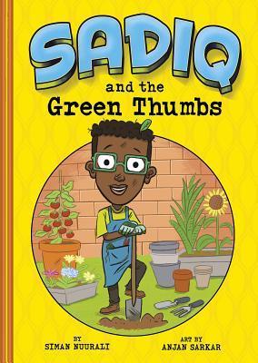 Sadiq and the Green Thumbs by Siman Nuurali