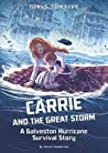 Carrie and the Great Storm by Jessica S. Gunderson