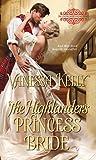 The Highlander's Princess Bride (The Improper Princesses, #3)