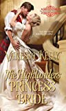 The Highlander's Princess Bride by Vanessa Kelly