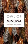 Owl of Minerva: Poems