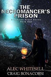 The Necromancer's Prison (Bluewater Grove Book 1)