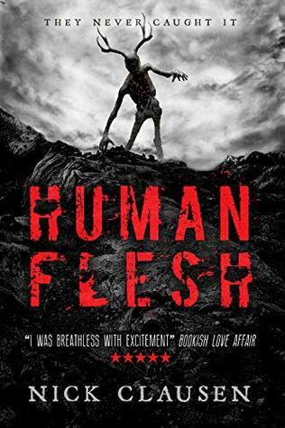 Human Flesh by Nick Clausen