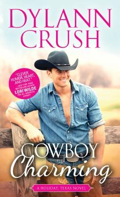 Cowboy Charming (Holiday, Texas, #3)