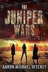 Armageddon Girls (The Juniper Wars Book 1)