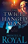 The Twice-Hanged Man (Medieval Mystery #15)