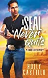 A SEAL Never Quits (Texas Navy SEALs #1)