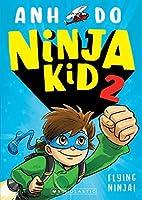 Flying Ninja (Ninja Kid #2)