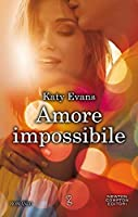 Amore impossibile (Manhattan, #1)