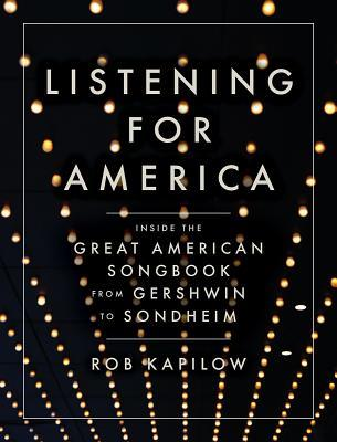 Listening for America by Rob Kapilow