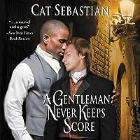 A Gentleman Never Keeps Score (Seducing the Sedgwicks #2)
