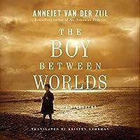 The Boy Between Worlds