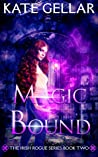 Magic Bound: Reverse Harem Paranormal Romance (Irish Rogue Series Book 2)