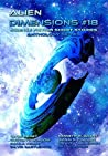 Alien Dimensions Science Fiction Short Stories Anthology Series #18