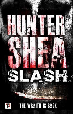 Slash by Hunter Shea