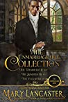 The Unmarriageable Series Collection: Books 1-3: A Regency Historical Romance Collection