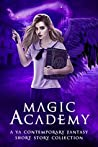 Magic Academy: Year Two (Supernatural School Anthologies, #2)