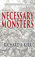 Necessary Monsters