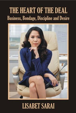 A business woman sits in an executive chair on the cover of The Heart of the Deal by Lisabet Sarai