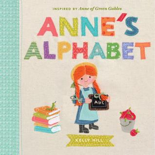 Anne's Alphabet by Kelly Hill