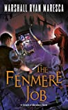 The Fenmere Job (The Streets of Maradaine, #3)