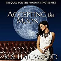Accepting the Moon (Moonrising, #0.5)