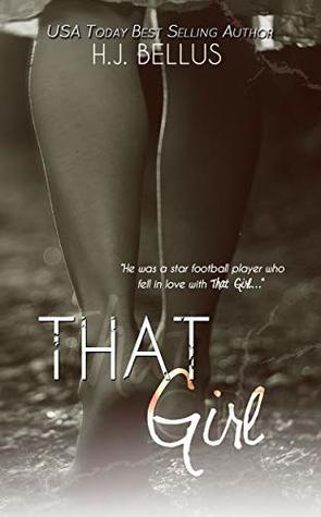 That Girl By h j Bellus