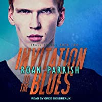 Invitation to the Blues (Small Change #2)