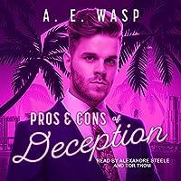Pros & Cons of Deception (Pros & Cons #2)