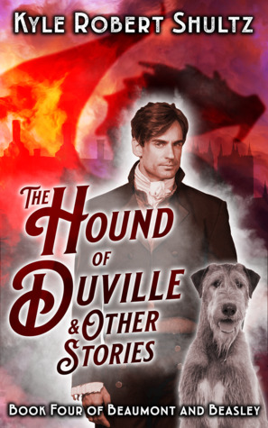 The Hound of Duville and Other Stories (Beaumont and Beasley, #4)