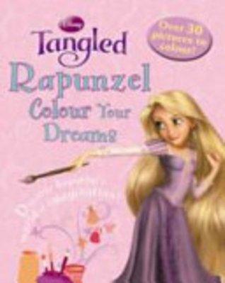 Disney Colouring: Rapunzel (Disney Tangled Colouring Book)