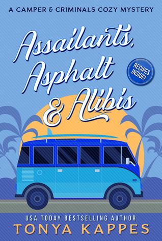 Assailants, Asphalt & Alibis (A Camper & Criminals Cozy #8)