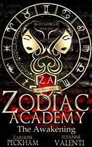 Zodiac Academy: The Awakening (Supernatural Bullies and Beasts, #1)