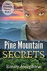 Pine Mountain Secrets (Pine Mountain Estates, #1)
