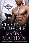 Claimed by the Hill Wolf (The Last Alphas, #2)