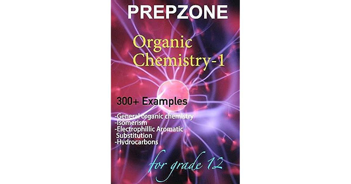 Organic Chemistry-1: by Prepzone by Percy Cain