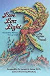 Love Loss Light: Illuminating the Path Through Grief