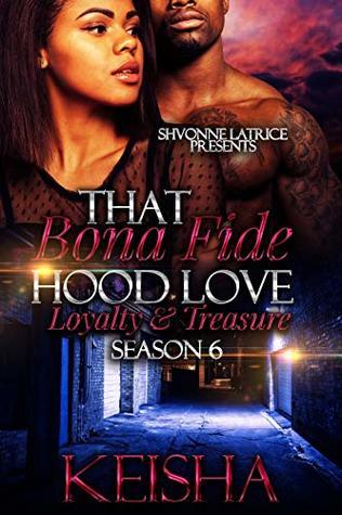 That Bona Fide Hood Love by Keisha