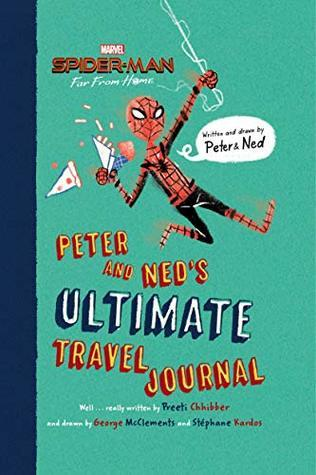 Spider-Man: Far From Home: Peter and Ned's Ultimate Travel