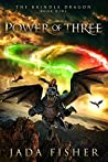 Power of Three (The Brindle Dragon #9)