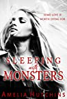 Sleeping with Monsters (Playing With Monsters, #2)