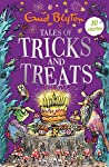 Tales of Tricks and Treats: Contains 30 classic tales (Bumper Short Story Collections Book 29)