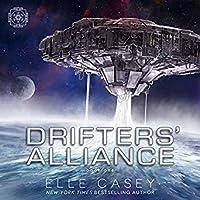 Drifters' Alliance  (Drifters' Alliance, #1)