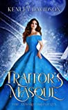 Traitor's Masque (Andari Chronicles, #1)