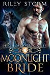 Moonlight Bride (High House Canis, #3)