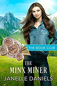 The Minx Miner: A Miners to Millionaires Story (The Book Club 8)
