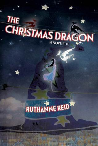 The Christmas Dragon (Among the Mythos 0.0) by Ruthanne Reid