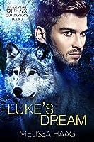 Luke's Dream (Judgement of the Six Companion Series, #3)