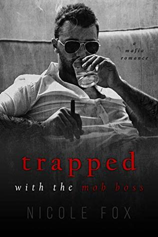 Trapped with the Mob Boss (Russian Crime Brotherhood #1)